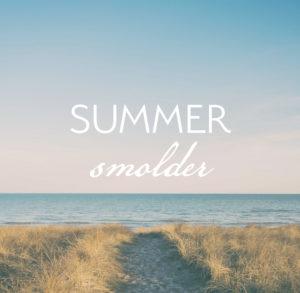 Summer Smolder Promo